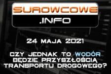 Surowcowe.info 24 maja 2021