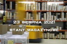 stany magazynowe - 23 sierpnia 2021